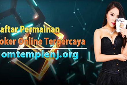 Daftar-Permainan-Poker-Online-Terpercaya
