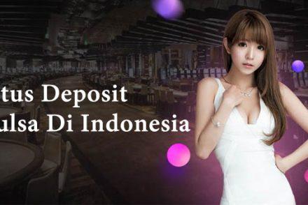 Situs-Deposit-Pulsa-Di-Indonesia