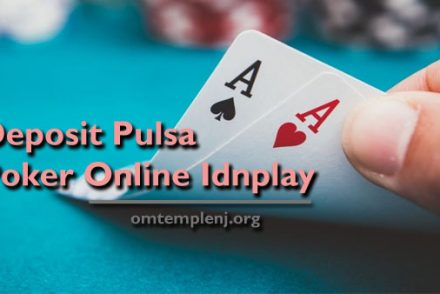 Deposit-Pulsa-Poker-Online-Idnplay